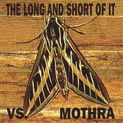 The Long And Short Of It Vs. Mothra