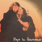 Days In Quicksand
