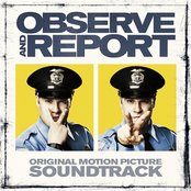 Observe & Report: Original Motion Picture Soundtrack