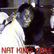The Legendary Nat 'King' Cole