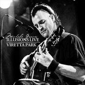 Illusions Live: Viretta Park