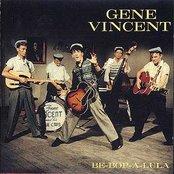 The Gene Vincent Box Set (disc 1: Be-Bop-A-Lula)