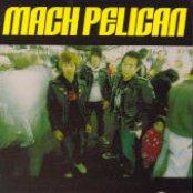 Mach Pelican