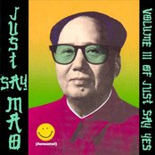 Just Say Mao (Volume III of Just Say Yes)