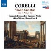 CORELLI: Sonatas Op. 5 Nos. 7-12