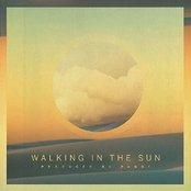 Walking In the Sun