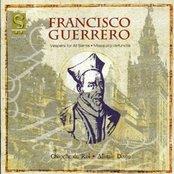 Francisco Guerrero: Vespers for All Saints