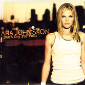 album Don't Cry For Pain by Ana Johnsson