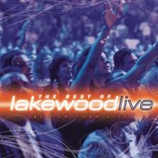 Better Than Life - The Best of Lakewood Live