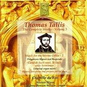Thomas Tallis: The Complete Works - Volume 5