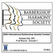 2000 International Barbershop Quartet Contest - First Round - Volume 7