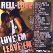 Love Em and Leave Em, Part 13 (Mixed by DJ Rell Love)