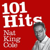 101 Hits - Nat King Cole