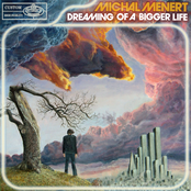 album Dreaming Of A Bigger Life by Michal Menert