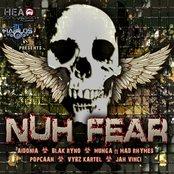 Nuh Fear Riddim