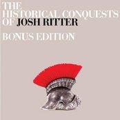 The Historical Conquests Of Josh Ritter (Bonus Track Version)