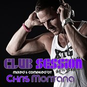 Club Session (Presented By Chris Montana)