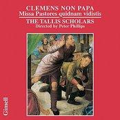 Clemens Non Papa - Missa Pastores quidnam vidistis