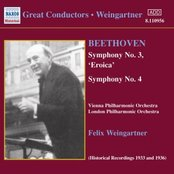 BEETHOVEN: Symphonies Nos. 3 and 4 (Weingartner) (1933, 1936)
