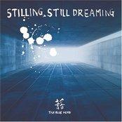 Stilling, Still Dreaming (disc 2)