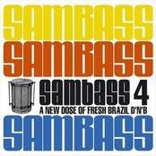 Sambass 4: A New Dose of Fresh Brazilian D'n'B