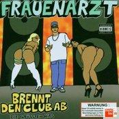Brennt Den Club Ab - Die Grössten Hits