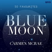 Carmen McRae: Blue Moon - 50 Favourites