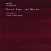 Chants, Hymns and Dances