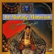 Le Mariage Marocain Vol. 3