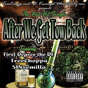 After We Get Tow Back (feat. Sinsemilla & First Degree the DE) [Treecamp Ent. & Kurupt Mentality Rec. Presents]