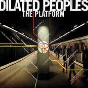album The Platform by Dilated Peoples