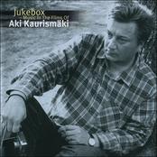 Jukebox-Music In The Films Of Aki Kaurismäki [Disc 1]