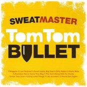 Tom Tom Bullet