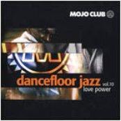 Dancefloor Jazz, Volume 10: Love Power