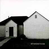 Dimestore Hoods