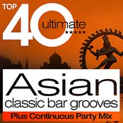 Top 40 Asian Classic Bar Grooves Plus Continuous Party Mix
