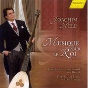 Lute and Theorbo Music: Held, Joachim - Gallot, J. / Visee, R. De / Mouton, C. / Couperin, F. / Gaultier, E. (Musique Pour Le Roi)