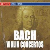 Bach: Concerto for 2 Violins & Violin Concertos Nos. 1, 2