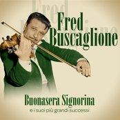 Fred Buscaglione : Buonasera signorina e i suoi più grandi successi