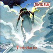 B Is For Silver Sun
