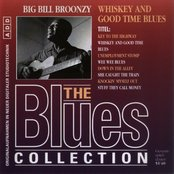 Whiskey and Good Time Blues (The Blues Collection disc 27)