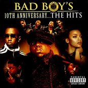 Bad Boy's 10th Anniversary- The Hits