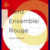 Third Ensemble: Rouge