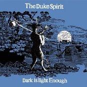 Dark Is Light Enough