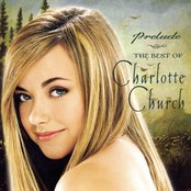 Prelude...The Best of Charlotte Church (Special Package)