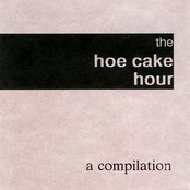 The Hoe Cake Hour