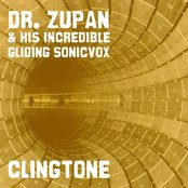 Dr Zupan & His Incredible Gliding Sonicvox