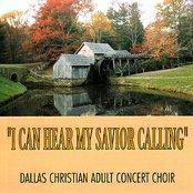 I Can Hear My Savior Calling
