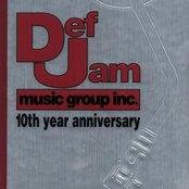 Def Jam Music Group Inc.: 10th Year Anniversary