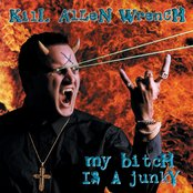 'My Bitch Is A Junky' LP/CD